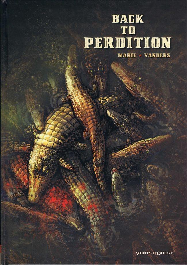 Couverture de Back to Perdition -1- Tome 1