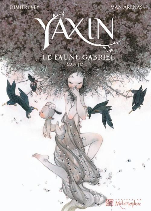 Couverture de Yaxin -1- Le faune Gabriel : Canto 1