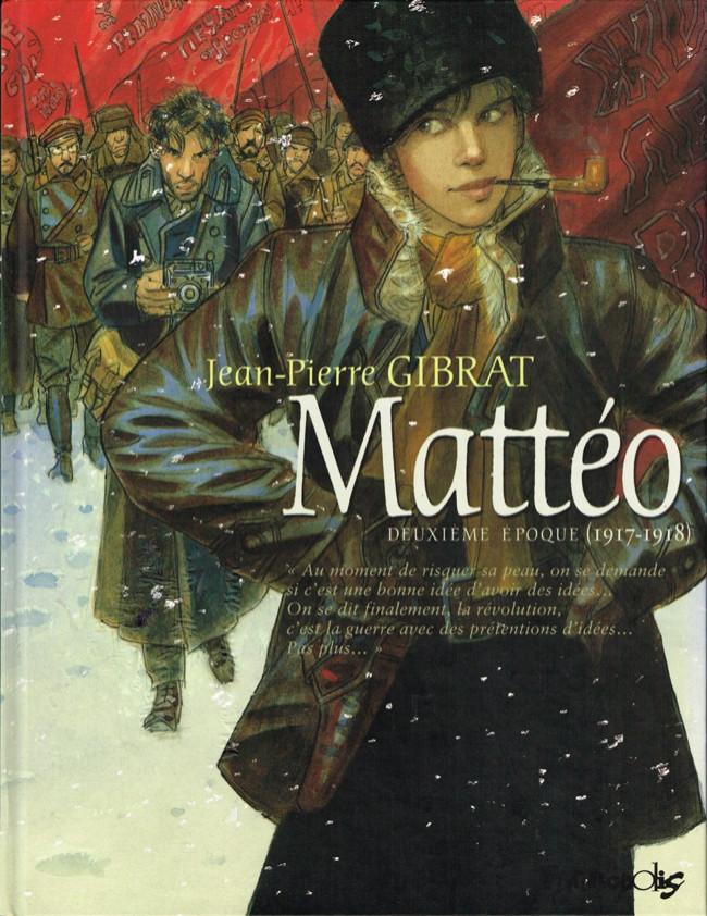 Couverture de Mattéo -2- Deuxième époque (1917-1918)
