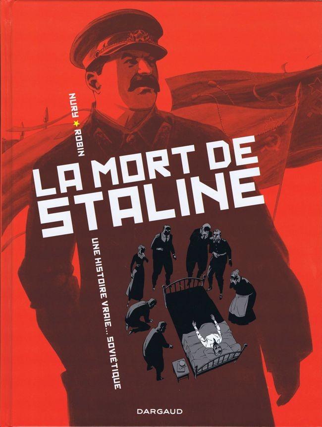 Couverture de La mort de Staline - Une histoire vraie... soviétique -1- Agonie