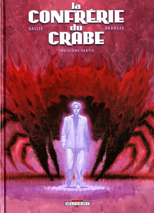 Couverture de La confrérie du crabe -3- Troisième partie