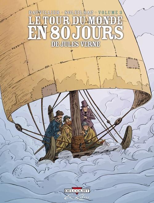 Couverture de Le tour du monde en 80 jours (Soleilhac) -3- Volume 3