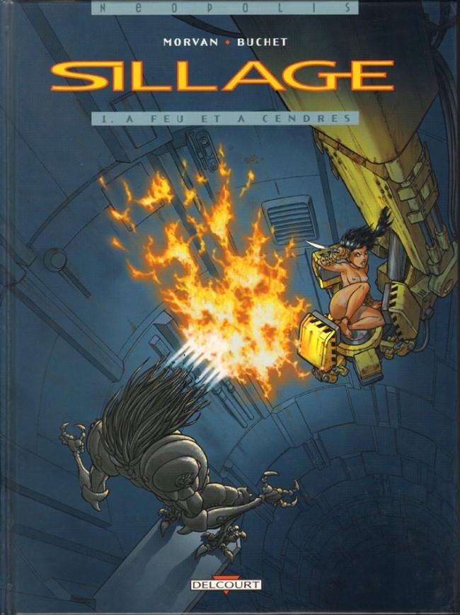 Couverture de Sillage -1- A feu et à cendres