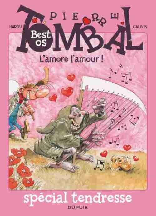 Couverture de Pierre Tombal - Best os - l'amore l'amour !