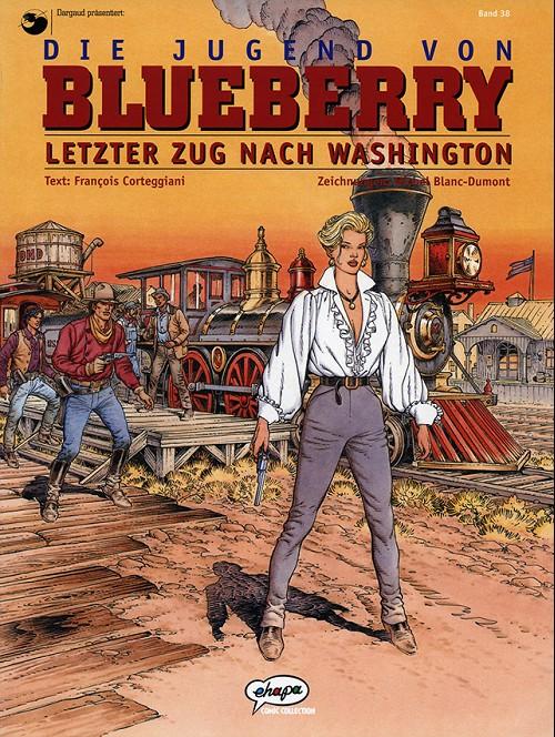 Egmont Ehapa Launcht Toy Story Magazin: Blueberry (en Allemand, Ehapa Verlag) -38- Die Jugend Von