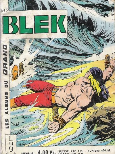 Couverture de Blek (Les albums du Grand) -345- Numéro 345