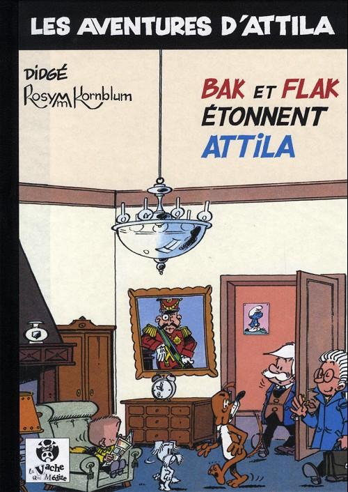 Couverture de Attila (Les aventures d') -5- Bak et Flak étonnent Attila