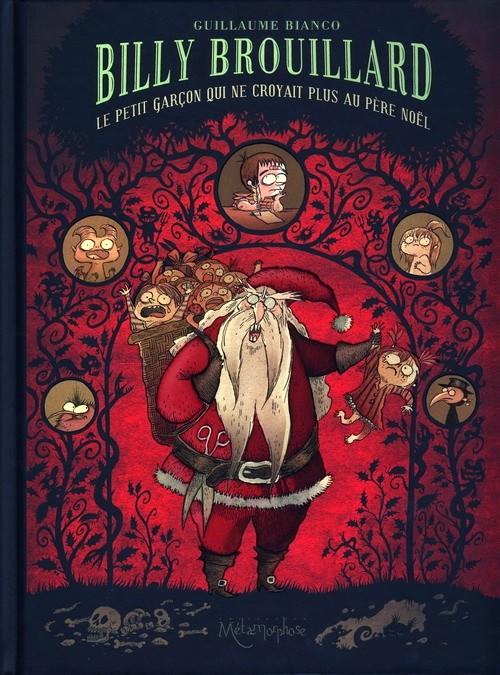 Couverture de Billy Brouillard -2- Le petit garçon qui ne croyait plus au Père Noël