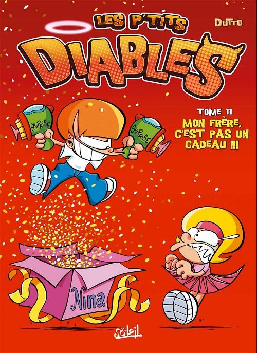 Couverture de Les p'tits diables -11- Mon frère, c'est pas un cadeau !!!