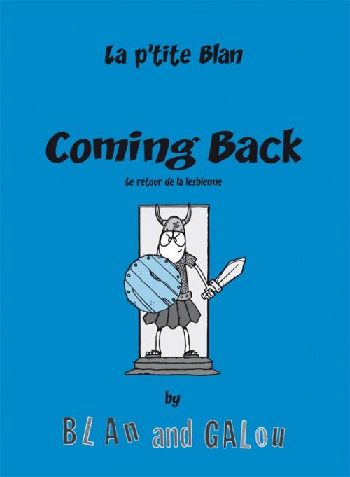 Couverture de Journal Intimement Public -3- Coming Back - Le retour de la lesbienne