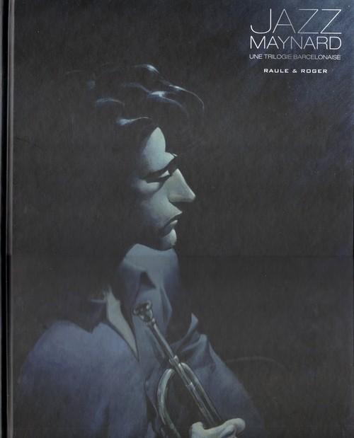 Couverture de Jazz Maynard -INT- Une trilogie barcelonnaise