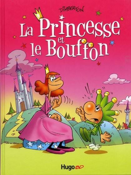 Couverture de La princesse et le bouffon -1- La Princesse et le Bouffon