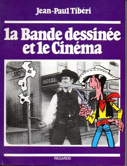 Couverture de (DOC) Études et essais divers - La Bande dessinée et le Cinéma