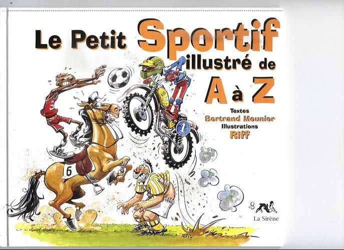 Couverture de Illustré (Le Petit) (La Sirène / Soleil Productions / Elcy) - Le Petit Sportif illustré de A à Z