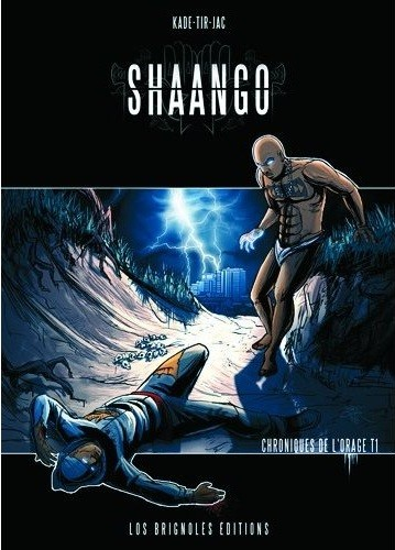 Shaango - Chroniques de L'orage - Histoires Inedites