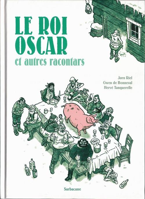 Couverture de ... et autres racontars -2- Le roi Oscar et autres racontars