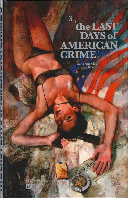 Couverture de Last Days of American Crime (The) -3- Tome 3/3