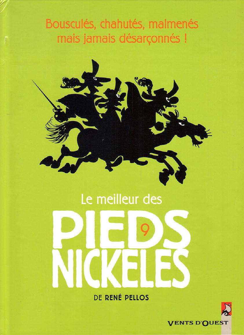 Couverture de Pieds Nickelés (Le meilleur des) -9- Bousculés, chahutés, malmenés mais jamais désarçonnés !