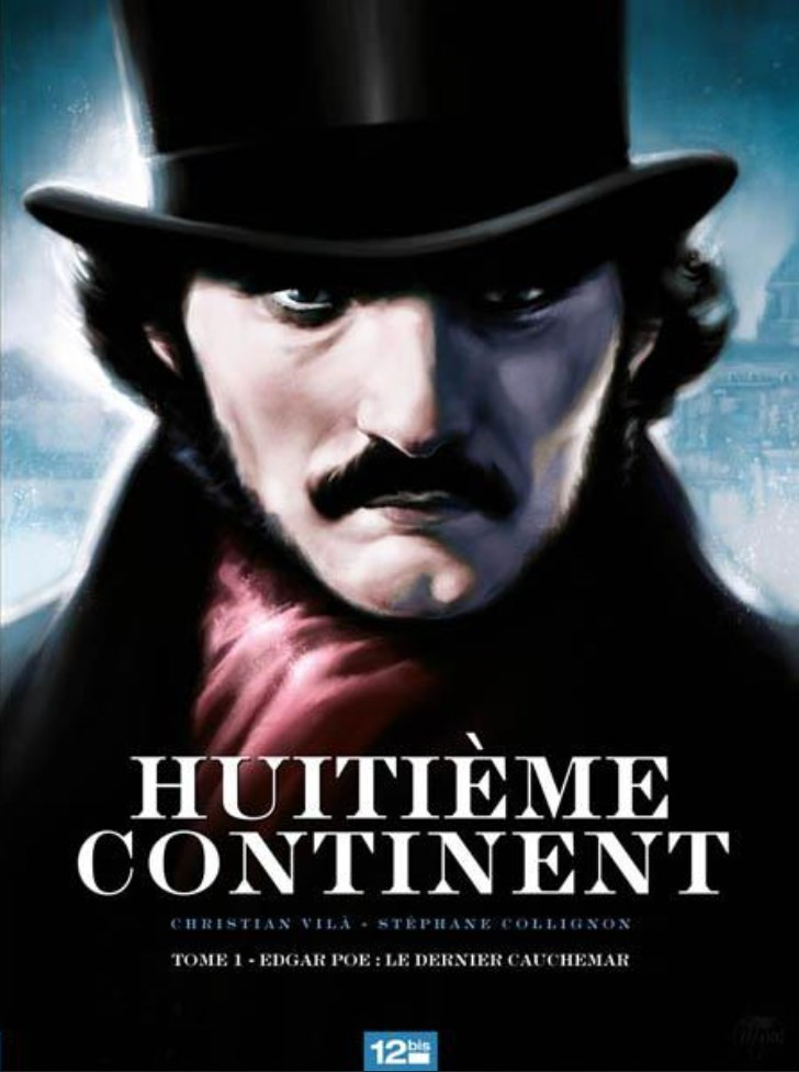 Huitième continent 1. Le cauchemar d'Edgar Allan Poe