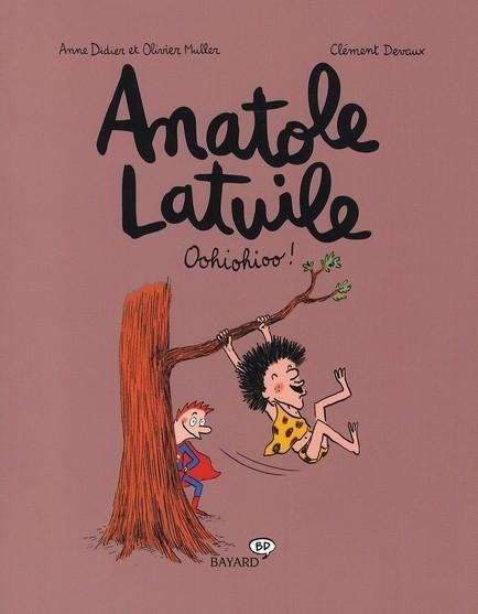 Couverture de Anatole Latuile -2- Oohiohioo!