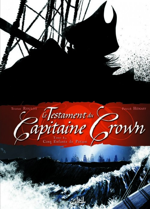 Le Testament du Capitaine Crown Tome 1 PDF