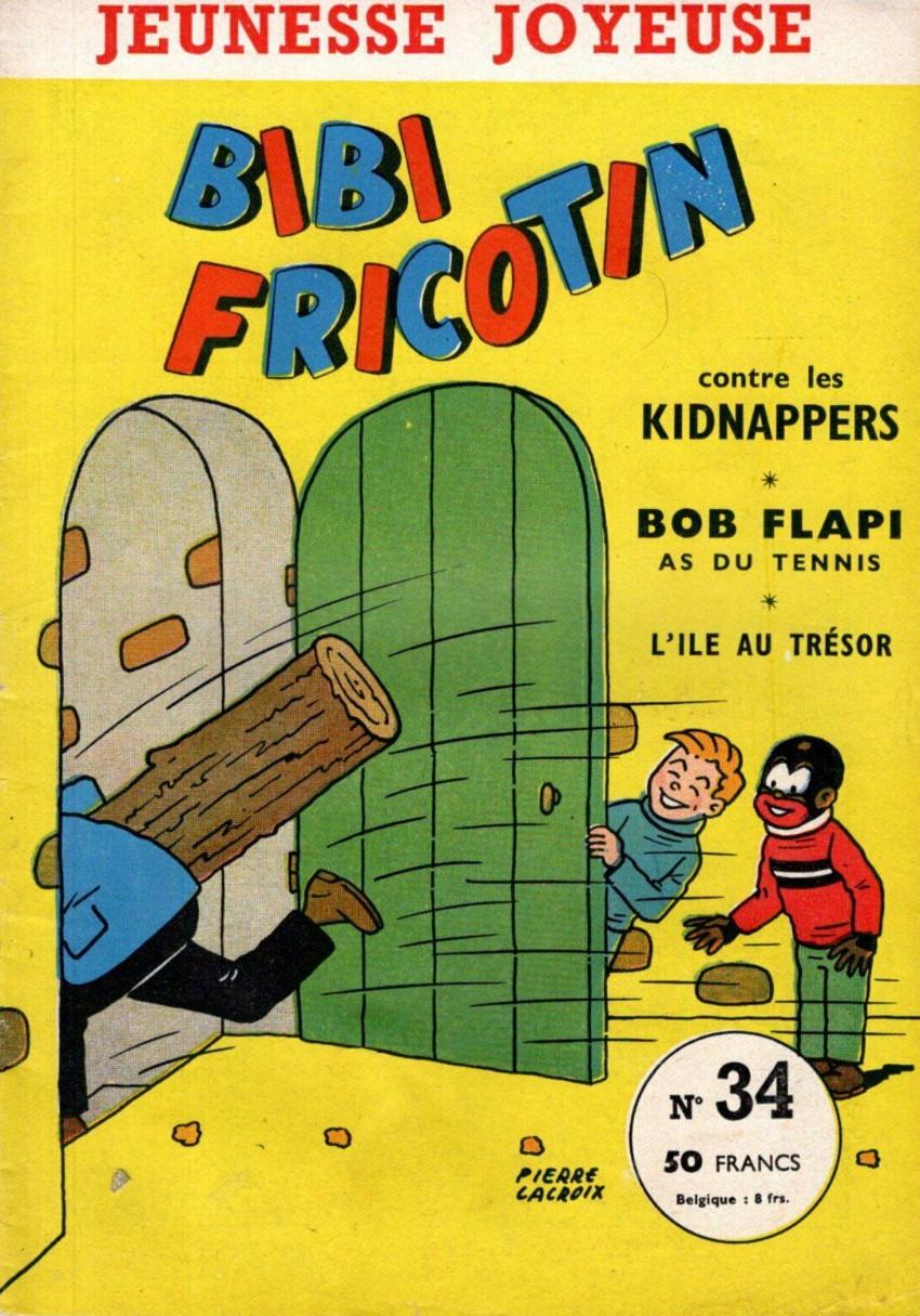 Couverture de Bibi Fricotin (3e Série - Jeunesse Joyeuse) -34- Bibi Fricotin contre les kidnappers