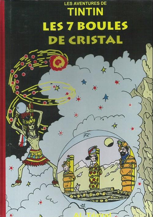 Couverture de Tintin - Pastiches, parodies & pirates -17- Les 7 boules de cristal