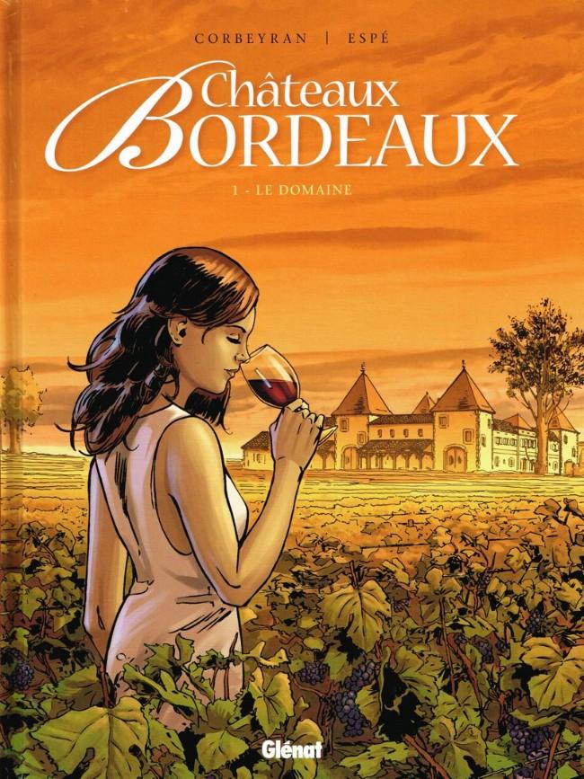 Couverture de Châteaux Bordeaux ; t.1 le domaine