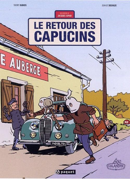 Couverture de Jacques Gipar (Une aventure de) -2- Le Retour des Capucins