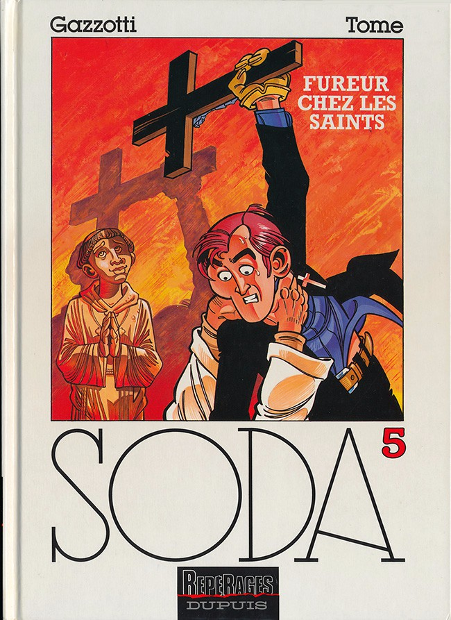 Couverture de Soda -5- Fureur chez les saints