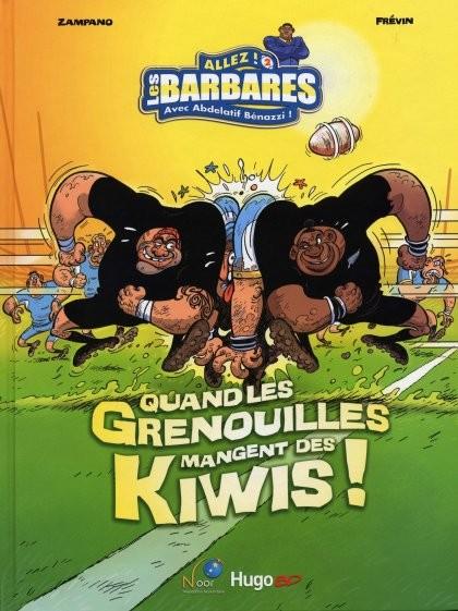 Couverture de Les barbares -2- Quand les Grenouilles mangent des Kiwis !