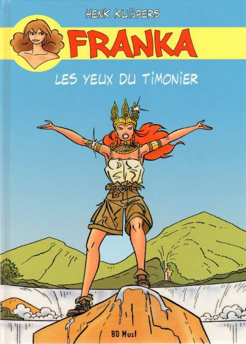Couverture de Franka (BD Must) -15- Les Yeux du timonier