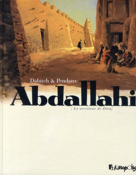 Couverture de Abdallahi -INT- Le serviteur de dieu