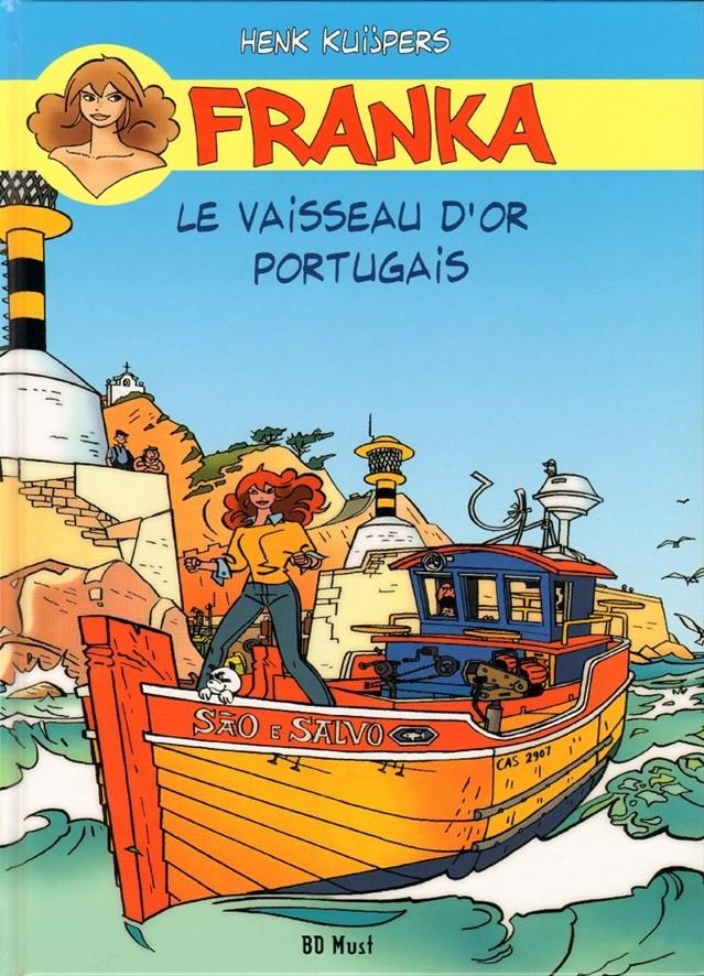 Couverture de Franka (BD Must) -14- Le Vaisseau d'or portugais