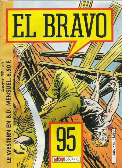 Couverture de El Bravo (Mon Journal) -95- Pour une pelletée de lingots sudistes