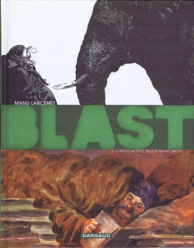 Couverture de Blast -2- L'Apocalypse selon Saint Jacky