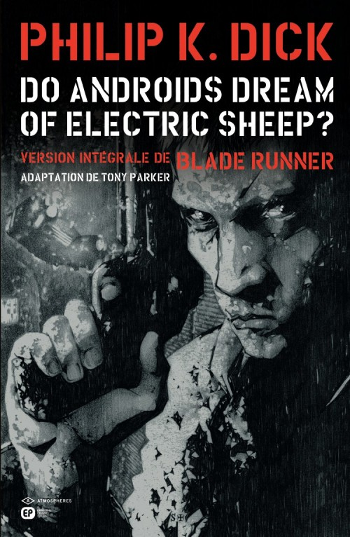 Couverture de Do androids dream of electric sheep ? -1- Tome 1