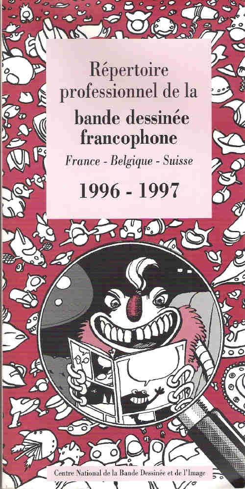 Couverture de (DOC) Études et essais divers - Répertoire professionnel de la bande dessinée francophone - France-Belgique-Suisse - 1996-1997