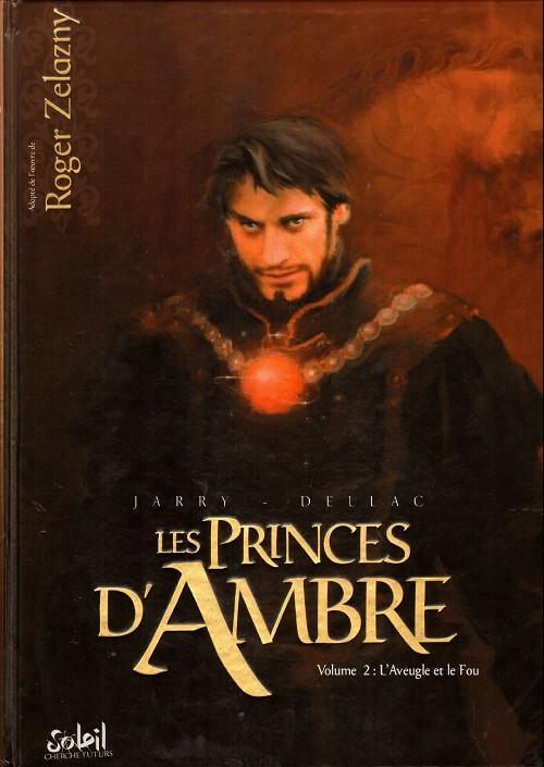 Couverture de Les princes d'Ambre -2- L'aveugle et le fou