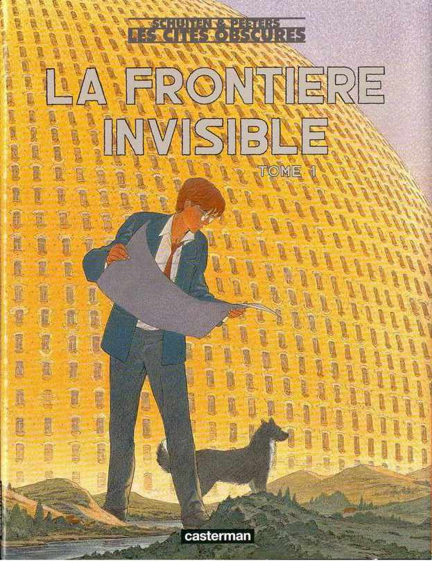 Couverture de Les cités obscures -8- La frontière invisible - 1