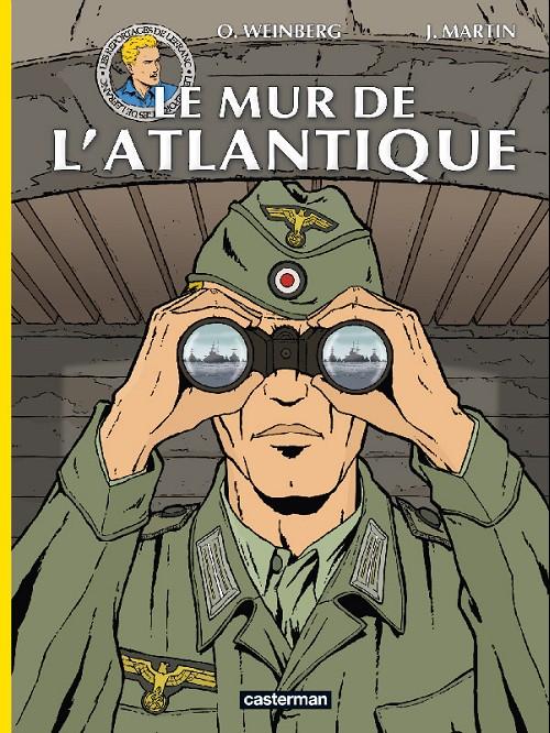 Couverture de Lefranc (Les voyages de/Les reportages de) -4- Le mur de l'atlantique