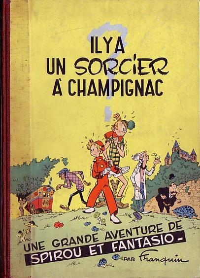 Couverture de Spirou et Fantasio -2- Il y a un sorcier à Champignac