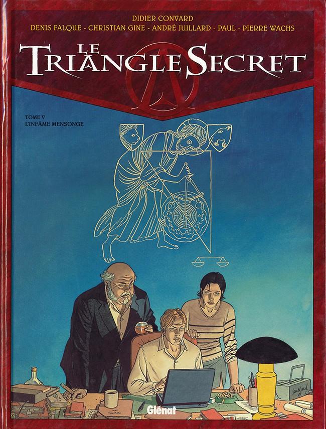 Couverture de Le triangle secret -5- L'infâme mensonge