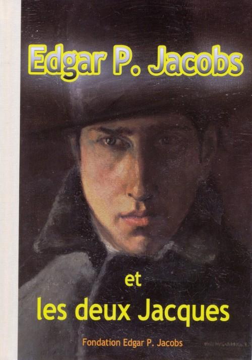 Couverture de (AUT) Jacobs, Edgar P. -18TL- Edgar P. Jacobs et les deux Jacques