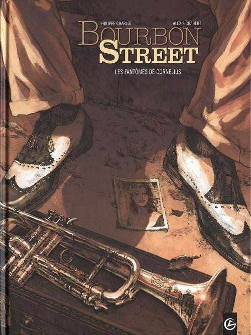 Couverture de Bourbon Street -1- Les fantômes de Cornelius