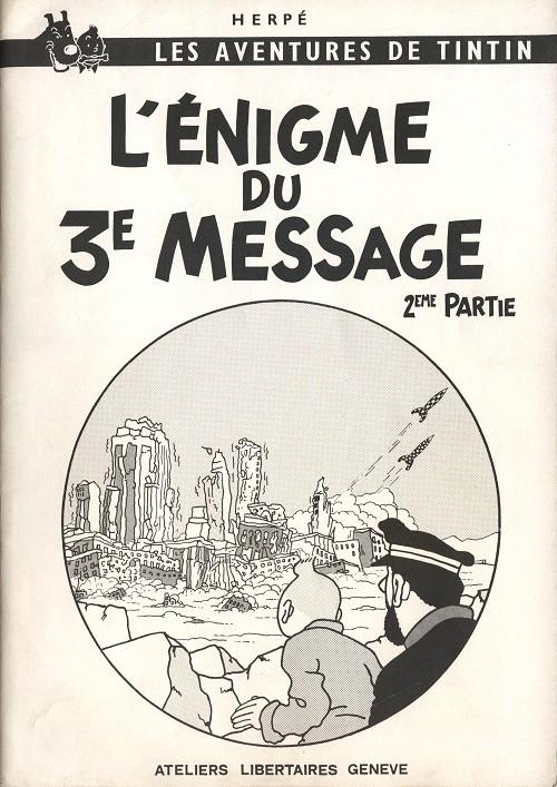 Couverture de Tintin - Pastiches, parodies & pirates -15- L'Énigme du 3e Message - 2ème partie
