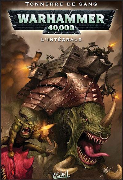 Couverture de Warhammer 40,000 (1re série - 2008) -INT2- Tonnerre de sang - L'intégrale