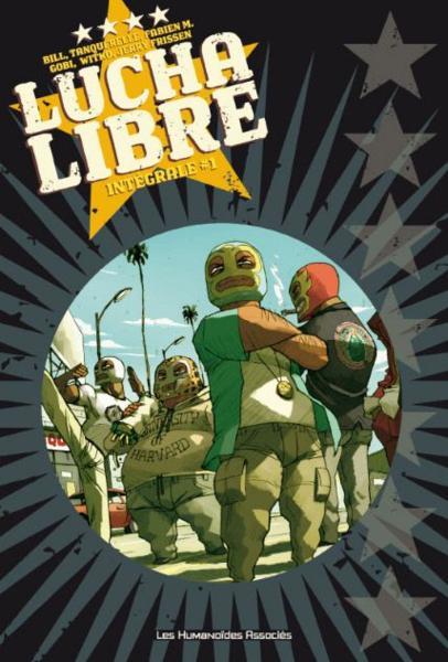 Couverture de Lucha Libre -INT1- Intégrale #1