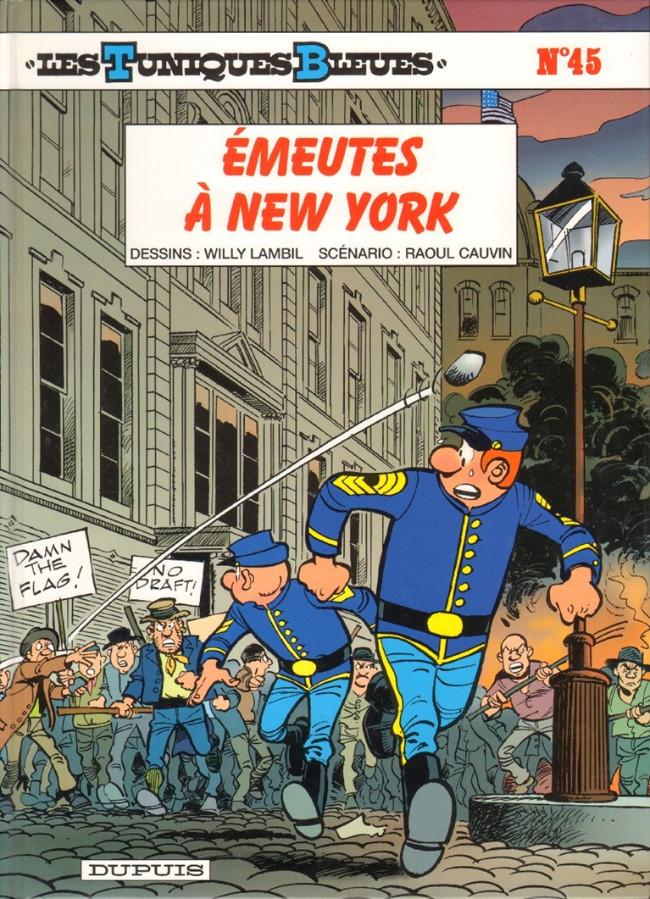 Couverture de Les tuniques Bleues -45- Émeutes à New York