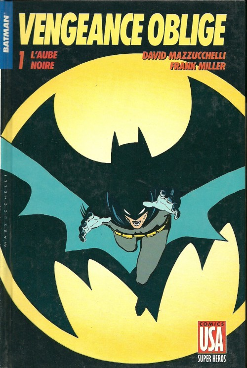 Couverture de Super Héros (Collection Comics USA) -6- Batman : Vengeance Oblige 1/2 - L'aube noire